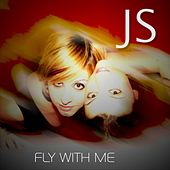 Play & Download Fly With Me by JS | Napster