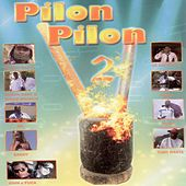Pilon Pilon, Vol. 2 (Music from Cape Verde) by Various Artists