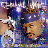 Playtime's Over by Criminal Manne