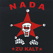 Play & Download Zu Kalt by Nada (Groove) | Napster
