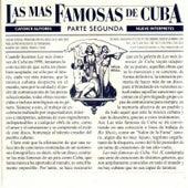 Play & Download Las Más Famosas de Cuba (Parte Segunda) by Various Artists | Napster