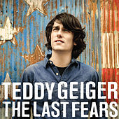 Play & Download The Last Fears by Teddy Geiger | Napster