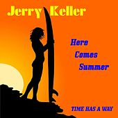 Play & Download Here Comes Summer by Jerry Keller | Napster