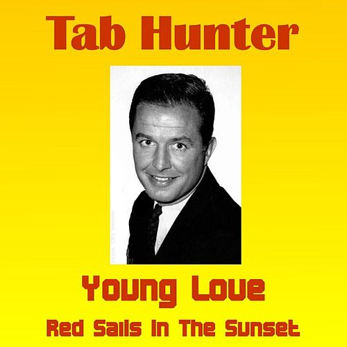 Young Love by Tab Hunter