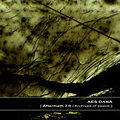 Play & Download Aftermath 2.0 | Archives of Peace by Aes Dana | Napster