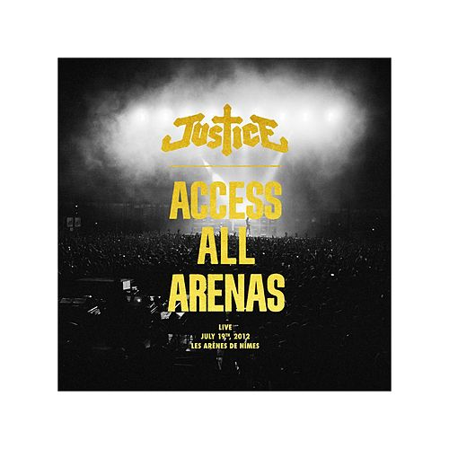 Play & Download Access All Arenas by Justice | Napster