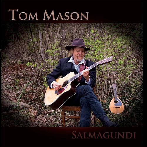 Salmagundi by Tom Mason