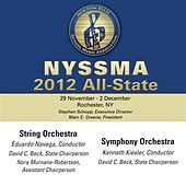 Play & Download 2012 New York State School Music Association (NYSSMA): All-State String Orchestra & All-State Symphony Orchestra by Various Artists | Napster