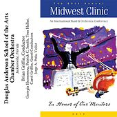 2012 Midwest Clinic: Douglas Anderson School of the Arts Chamber Orchestra by Various Artists