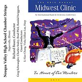 Play & Download 2012 Midwest Clinic: Neuqua Valley High School Chamber Strings by Various Artists | Napster