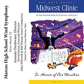 Play & Download 2012 Midwest Clinic: Marcus High School Wind Symphony by Various Artists | Napster