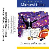 Play & Download 2012 Midwest Clinic: Senzoku Gakuen College of Music Blue Tie Wind Ensemble by Various Artists | Napster