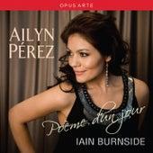 Ailyn Perez: Poeme d'un jour by Ailyn Perez