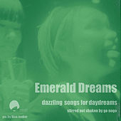 Emerald Dreams Volume I by Various Artists