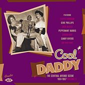 Play & Download Cool Daddy: The Central Avenue Scene 1951-1957 Vol 3 by Various Artists | Napster