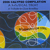 Play & Download 2006 Calypso Compilation - A Musical Treat by Various Artists | Napster