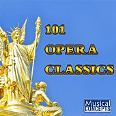 101 Opera Classics von Various Artists