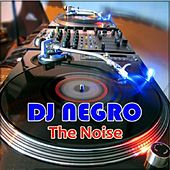 The Noise: Remixes by Various Artists