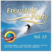 Play & Download Freestyle Party Vol.15 by Various Artists | Napster