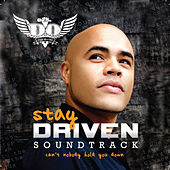 Play & Download Stay Driven: The Soundtrack by D.O. | Napster