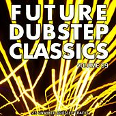 Future Dubstep Classics Vol 9 - EP by Various Artists