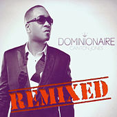 Play & Download Dominionaire (Remixed) by Canton Jones | Napster