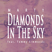 Play & Download Diamonds in the Sky by MARTY | Napster