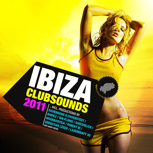 Play & Download Ibiza Clubsounds Vol. 1 by Various Artists | Napster