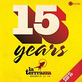 Play & Download Circle Presents: 15 Years La Terrrazza Part 2 by Various Artists | Napster