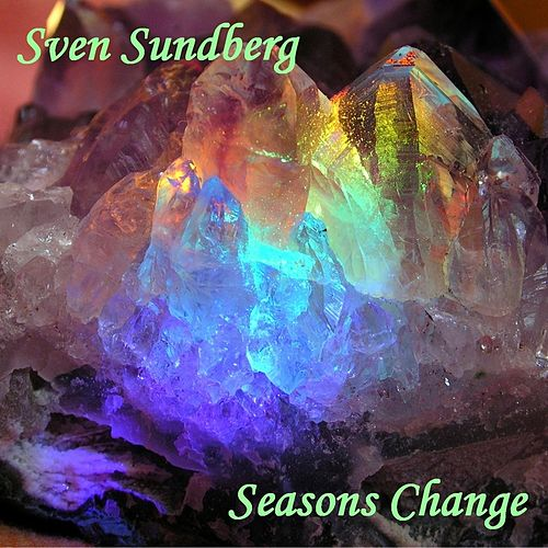 Seasons Change by Sven Sundberg