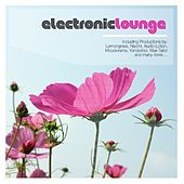 Play & Download Electronic Lounge by Various Artists | Napster