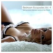Play & Download Bedroom Escapades Vol. 4 by Various Artists | Napster