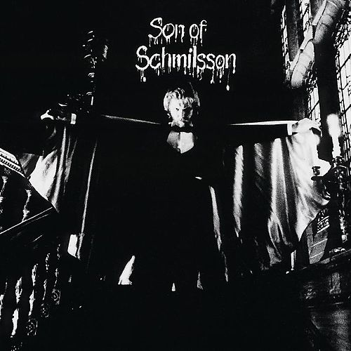 Son Of Schmilsson by Harry Nilsson