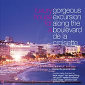 Play & Download Luxury House For A Gorgeous Excursion Along The Boulevard De by Various Artists | Napster
