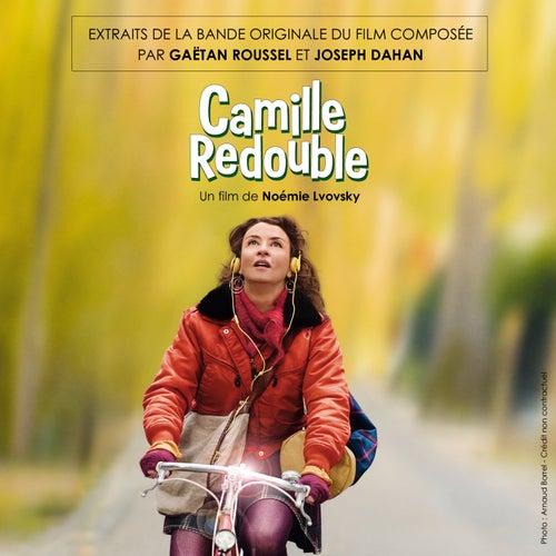 Extrait De La Bande Originale De Camille Redouble de Gaëtan Roussel