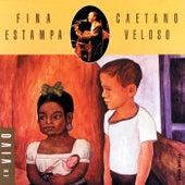 Fina Estampa Ao Vivo de Caetano Veloso
