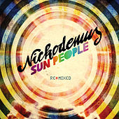 Sun People Remixed by Nickodemus