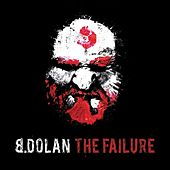 Play & Download The Failure by B. Dolan | Napster