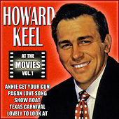 Howard Keel at the Movies, Vol. 1 by Various Artists