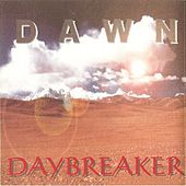 Play & Download Daybreaker by Dawn | Napster