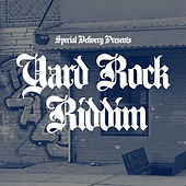 Play & Download Yard Rock Riddim by Various Artists | Napster