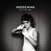 College Boy by Indochine