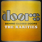 Behind Closed Doors - The Rarities by Various Artists