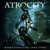 Play & Download Nonplusultra by Atrocity | Napster