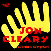 Jon Cleary & The Absolute Monster Gentlemen by Jon Cleary