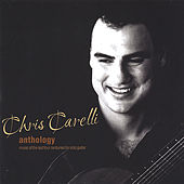 Play & Download Anthology by Chris Carelli | Napster