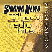 Play & Download SINGING NEWS Best Of The Best Vol 4 by Various Artists | Napster