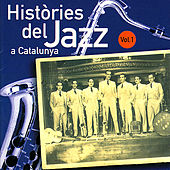 Play & Download Històries Del Jazz A Catalunya. Vol. 1 by Various Artists | Napster