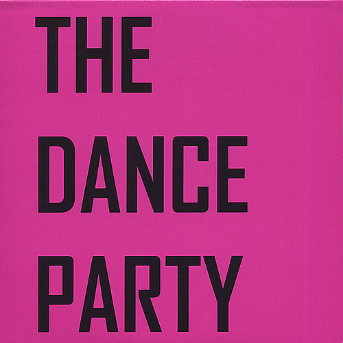 The Dance Party EP by The Dance Party
