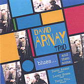 Play & Download Blues... And Then Some by David Arnay | Napster